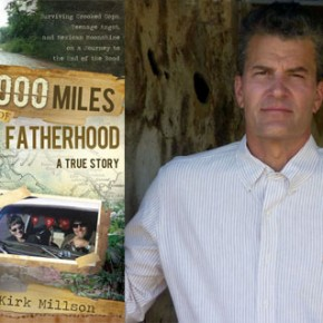 Father, Son, and the End of the Road: Kirk Millson's 9,000 Miles of Fatherhood, A True Story