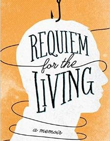 A Life, Any Life, One life: Jeff Metcalf's Requiem for the Living: A Memoir