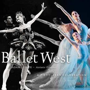 Golden Dance: University of Utah Press Celebrates 50 Years of Ballet West