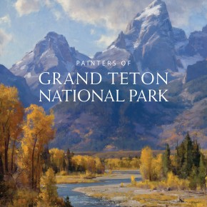 Painters of Grand Teton National Park by Donna L. and James L. Poulton