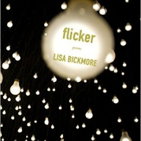Parting a Moving Veil: Lisa Bickmore's Flicker