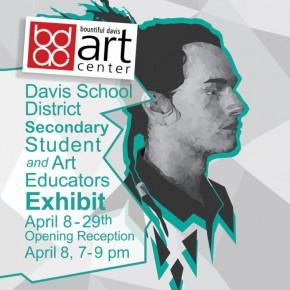 Secondary Student and Art Educators Exhibit @ Bountiful Davis Art Center