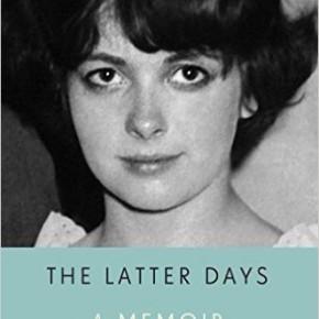 Judith Freeman's The Latter Days:  A Memoir