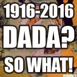 Dada So What poster