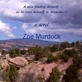 "Jumping Naked in the Backyard: Zoe Murdock's ""Man in the Mirror"" explores the interior and exterior world of Alzheimer's"