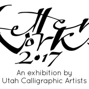 Letterworks 2017: Utah Calligraphic Artists at BDAC